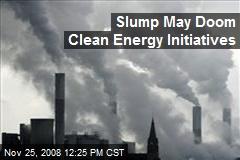 Slump May Doom Clean Energy Initiatives