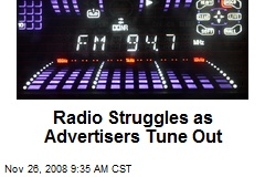 Radio Struggles as Advertisers Tune Out