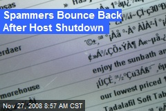 Spammers Bounce Back After Host Shutdown