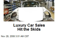 Luxury Car Sales Hit the Skids