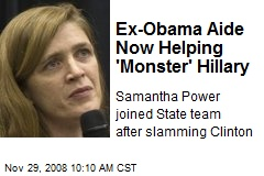 Ex-Obama Aide Now Helping 'Monster' Hillary