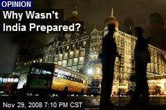 Why Wasn't India Prepared?