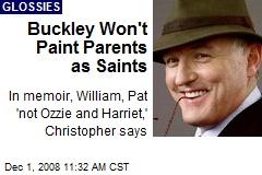 Buckley Won't Paint Parents as Saints