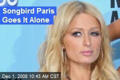 Songbird Paris Goes It Alone