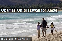 Obamas Off to Hawaii for Xmas