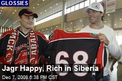 Jagr Happy, Rich in Siberia