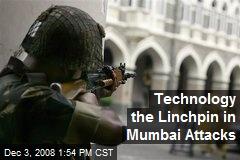 Technology the Linchpin in Mumbai Attacks