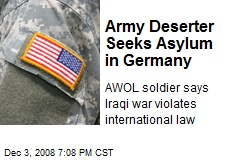 Army Deserter Seeks Asylum in Germany