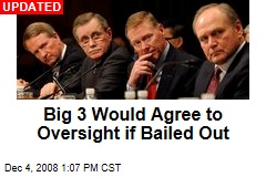 Big 3 Would Agree to Oversight if Bailed Out