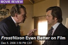 Frost/Nixon Even Better on Film