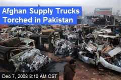 Afghan Supply Trucks Torched in Pakistan