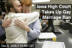 Iowa High Court Takes Up Gay Marriage Ban
