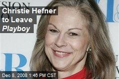 Christie Hefner to Leave Playboy