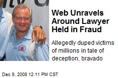 Web Unravels Around Lawyer Held in Fraud