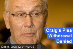Craig's Plea Withdrawal Denied