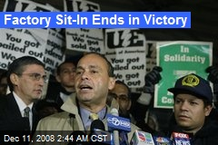 Factory Sit-In Ends in Victory