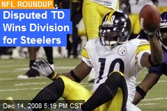 Disputed TD Wins Division for Steelers