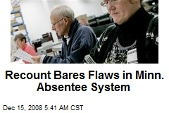 Recount Bares Flaws in Minn. Absentee System