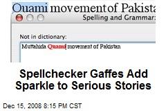 Spellchecker Gaffes Add Sparkle to Serious Stories