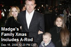 Madge's Family Xmas Includes A-Rod