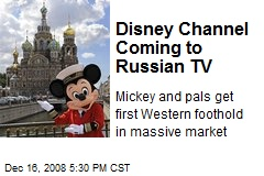 Disney Channel Coming to Russian TV