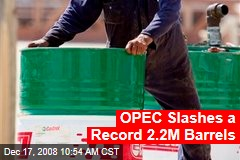 OPEC Slashes a Record 2.2M Barrels