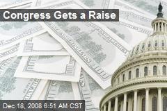 Congress Gets a Raise