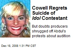Cowell Regrets Suicide of Idol Contestant