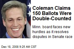 Coleman Claims 150 Ballots Were Double-Counted