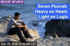 Seven Pounds Heavy on Heart, Light on Logic