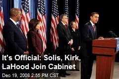It's Official: Solis, Kirk, LaHood Join Cabinet
