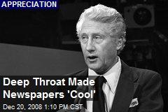 Deep Throat Made Newspapers 'Cool'