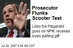 Prosecutor Flunks Scooter Test