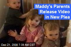 Maddy's Parents Release Video in New Plea
