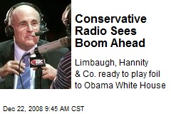 Conservative Radio Sees Boom Ahead