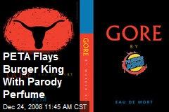 PETA Flays Burger King With Parody Perfume