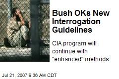 Bush OKs New Interrogation Guidelines