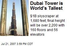 Dubai Tower is World's Tallest