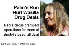 Palin's Run Hurt Wasilla Drug Deals