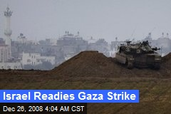 Israel Readies Gaza Strike