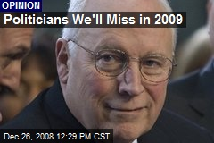 Politicians We'll Miss in 2009
