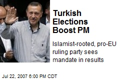 Turkish Elections Boost PM