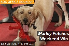Marley Fetches Weekend Win