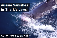 Aussie Vanishes in Shark's Jaws