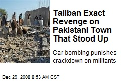 Taliban Exact Revenge on Pakistani Town That Stood Up