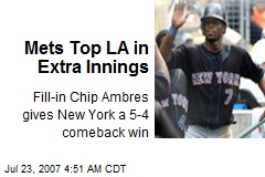 Mets Top LA in Extra Innings