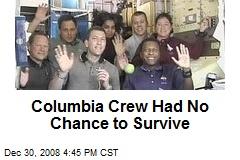 Columbia Crew Had No Chance to Survive