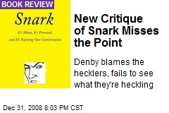 New Critique of Snark Misses the Point