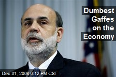 Dumbest Gaffes on the Economy