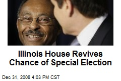Illinois House Revives Chance of Special Election